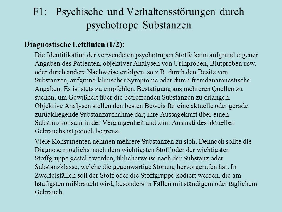 F1: Psychische und Verhaltensstörungen durch psychotrope Substanzen