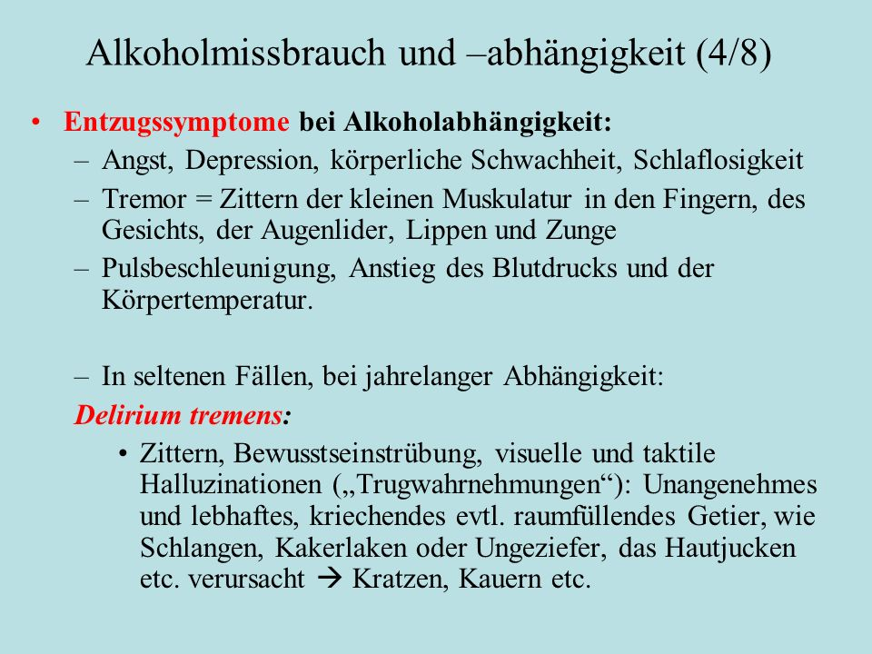 Alkoholmissbrauch und –abhängigkeit (4/8)