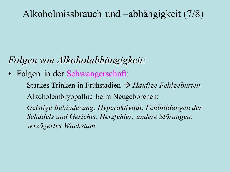 Alkoholmissbrauch und –abhängigkeit (7/8)