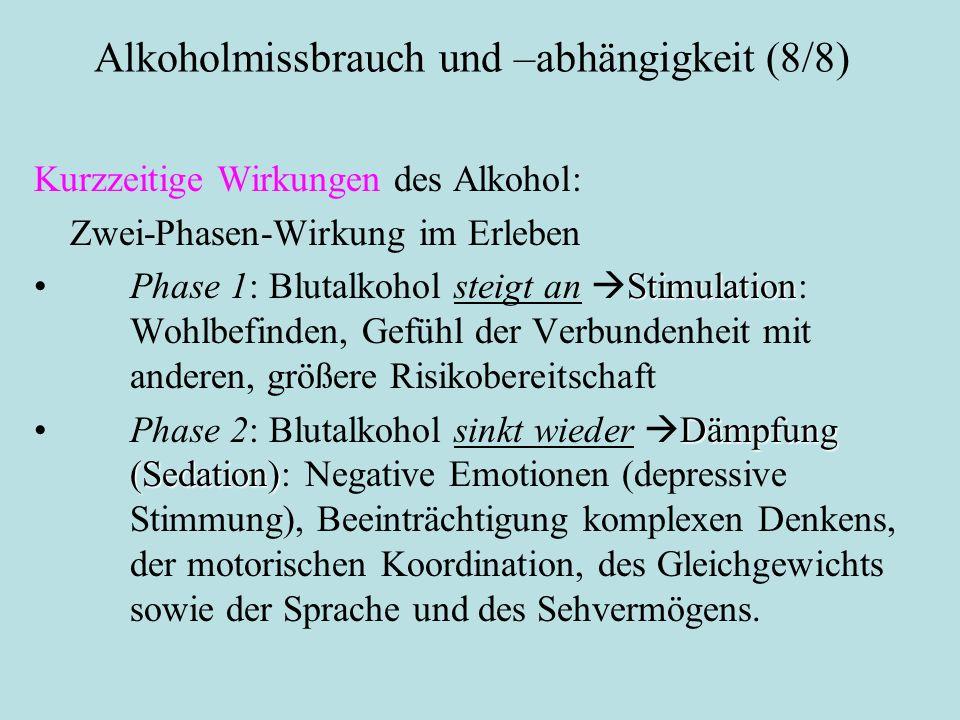 Alkoholmissbrauch und –abhängigkeit (8/8)