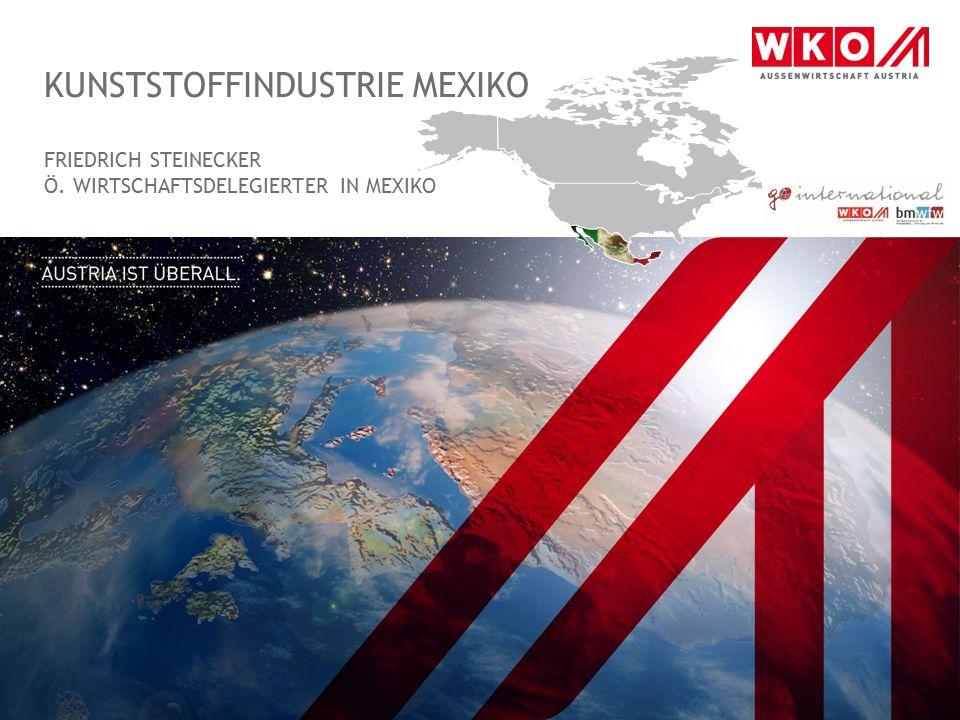 Kunststoffindustrie Mexiko FRIEDRICH STEINECKER Ö