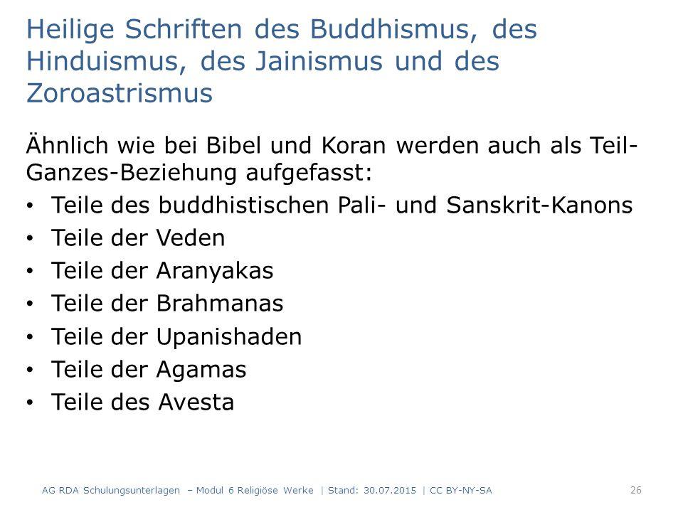 Heilige Schriften des Buddhismus, des Hinduismus, des Jainismus und des Zoroastrismus