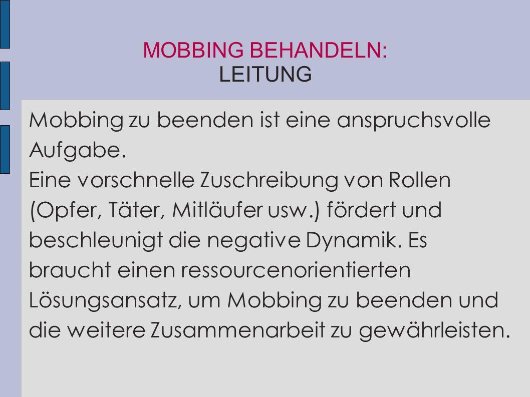 MOBBING BEHANDELN: LEITUNG
