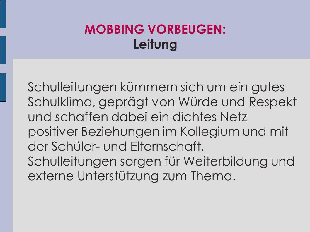 MOBBING VORBEUGEN: Leitung