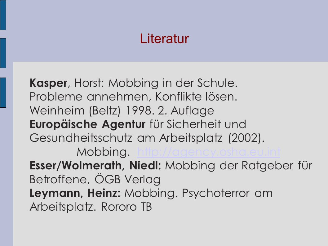 Literatur Kasper, Horst: Mobbing in der Schule.