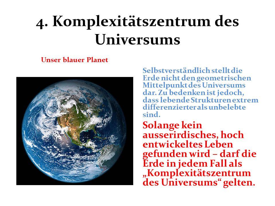 4. Komplexitätszentrum des Universums