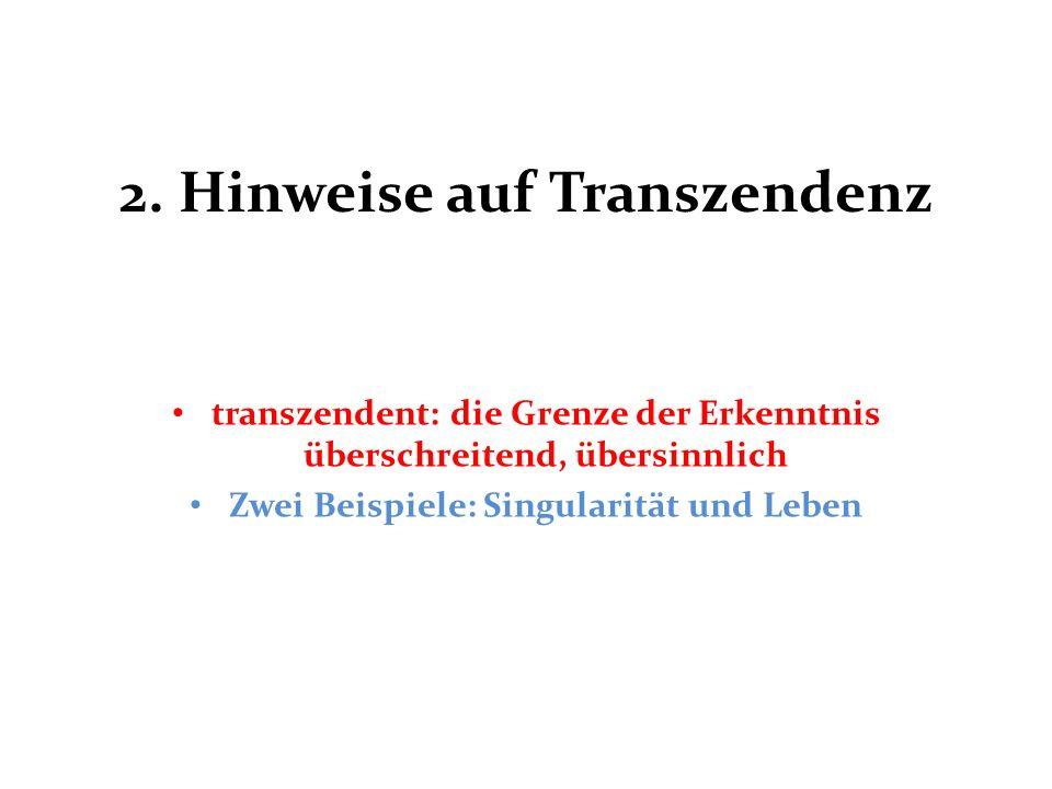 2. Hinweise auf Transzendenz