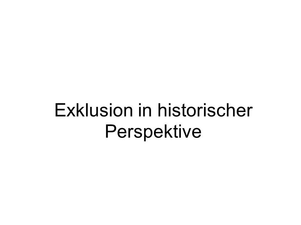 Exklusion in historischer Perspektive