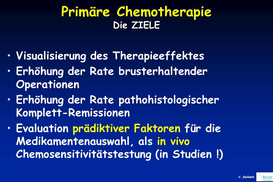 Primäre Chemotherapie Die ZIELE