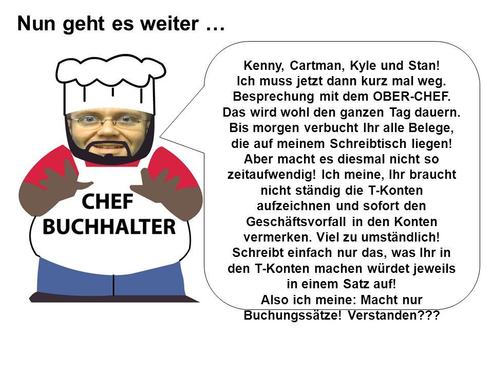 Nun geht es weiter … Kenny, Cartman, Kyle und Stan!
