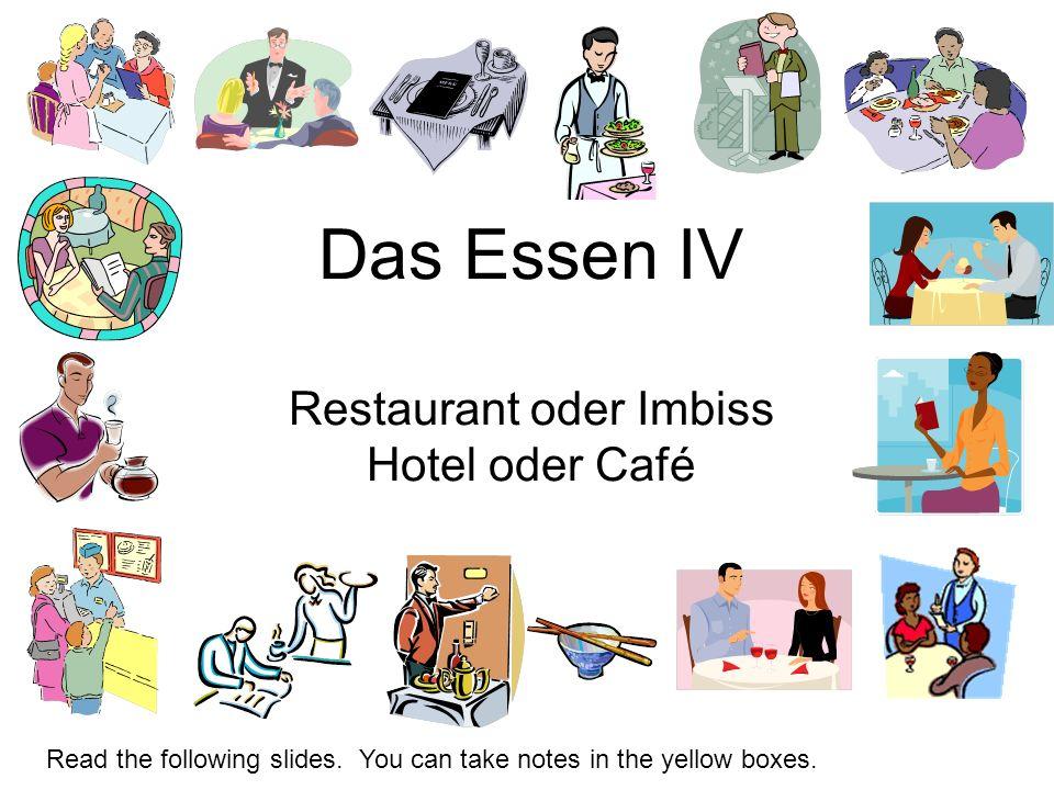 Das Essen IV Restaurant oder Imbiss Hotel oder Café