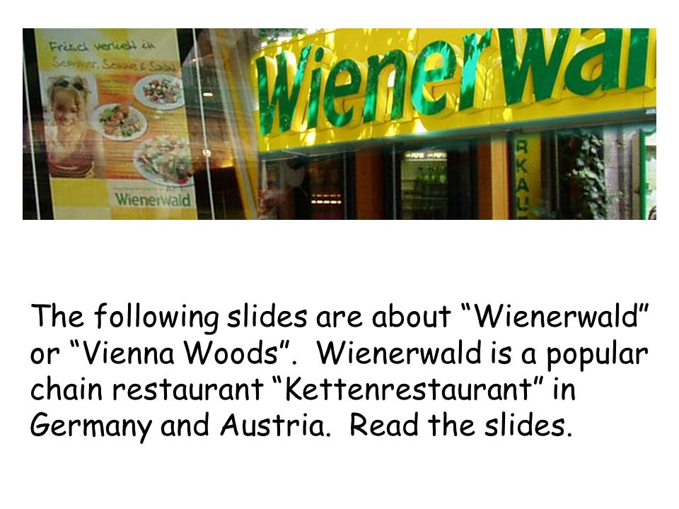 The following slides are about Wienerwald or Vienna Woods