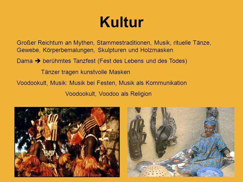 Kultur Großer Reichtum an Mythen, Stammestraditionen, Musik, rituelle Tänze, Gewebe, Körperbemalungen, Skulpturen und Holzmasken.