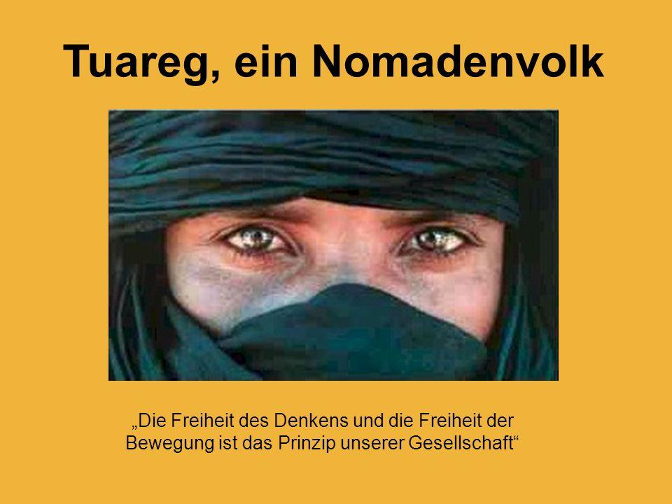Tuareg, ein Nomadenvolk