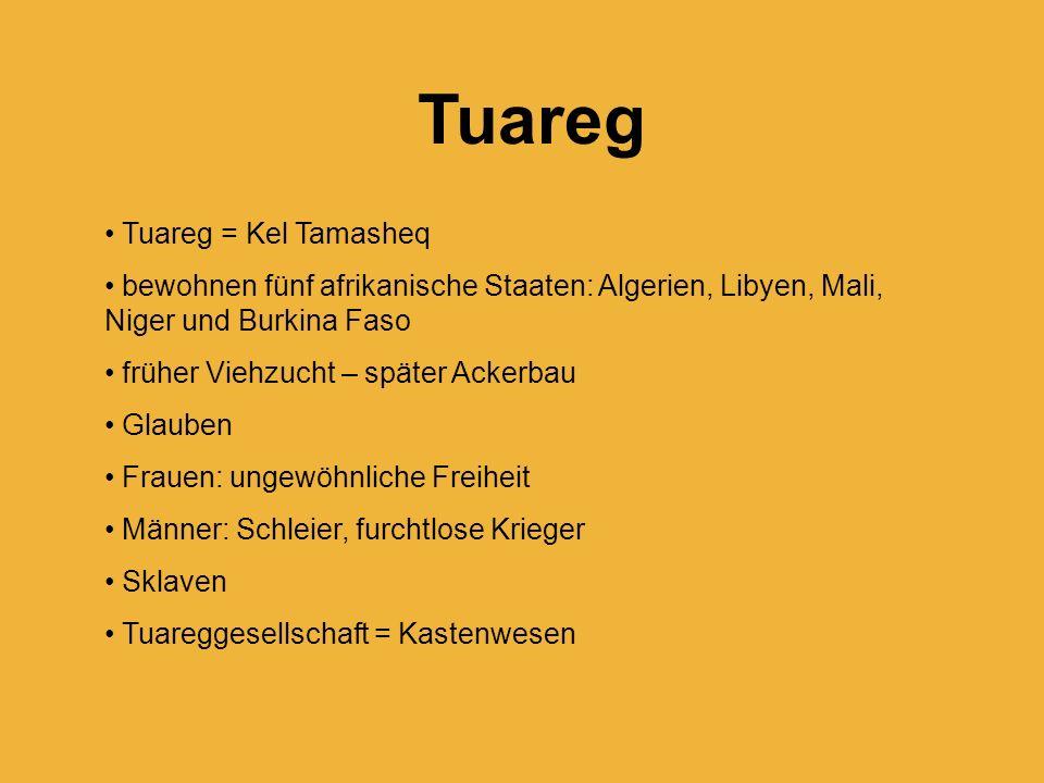 Tuareg Tuareg = Kel Tamasheq