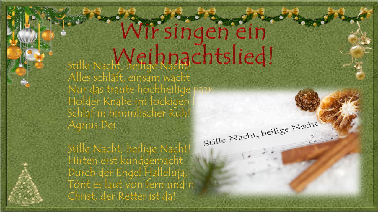 Wir singen ein Weihnachtslied!