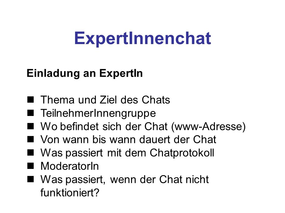 ExpertInnenchat Einladung an ExpertIn Thema und Ziel des Chats