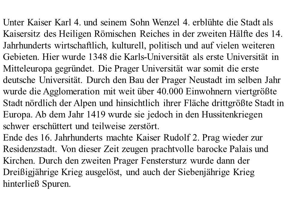 Unter Kaiser Karl 4. und seinem Sohn Wenzel 4