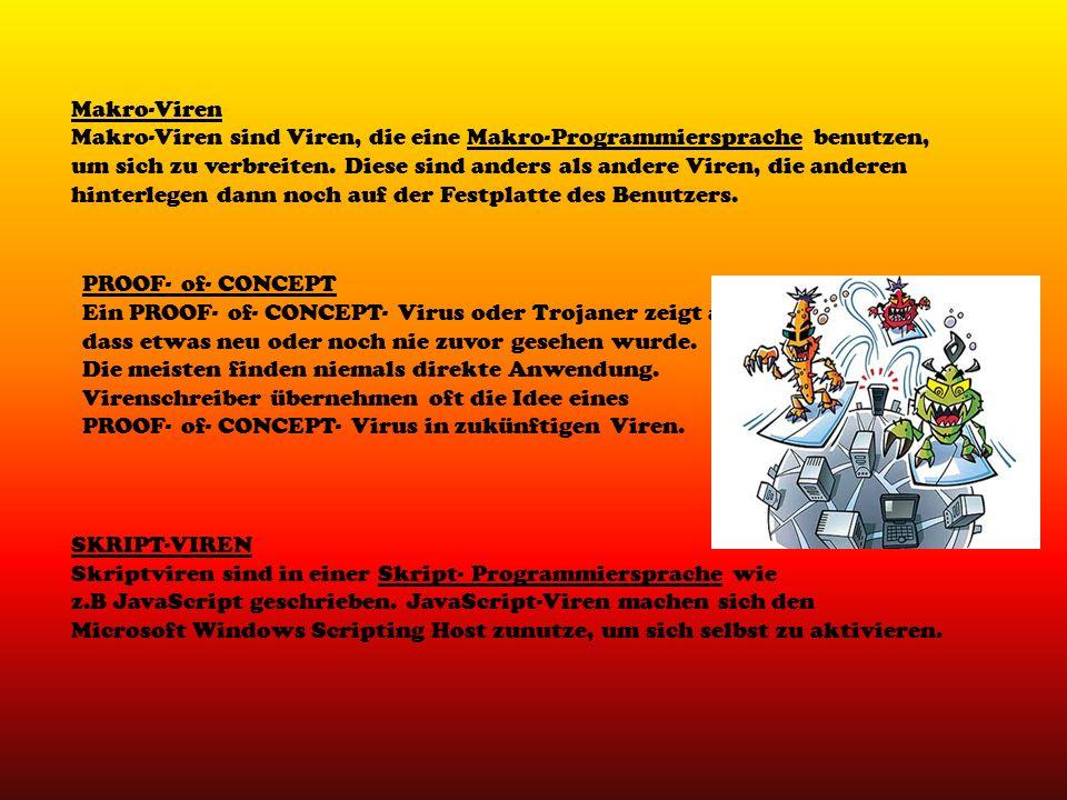 Makro-Viren sind Viren, die eine Makro-Programmiersprache benutzen,