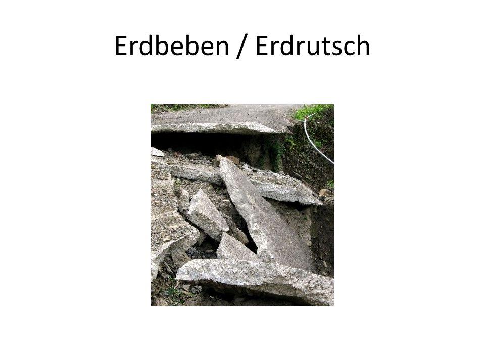 Erdbeben / Erdrutsch
