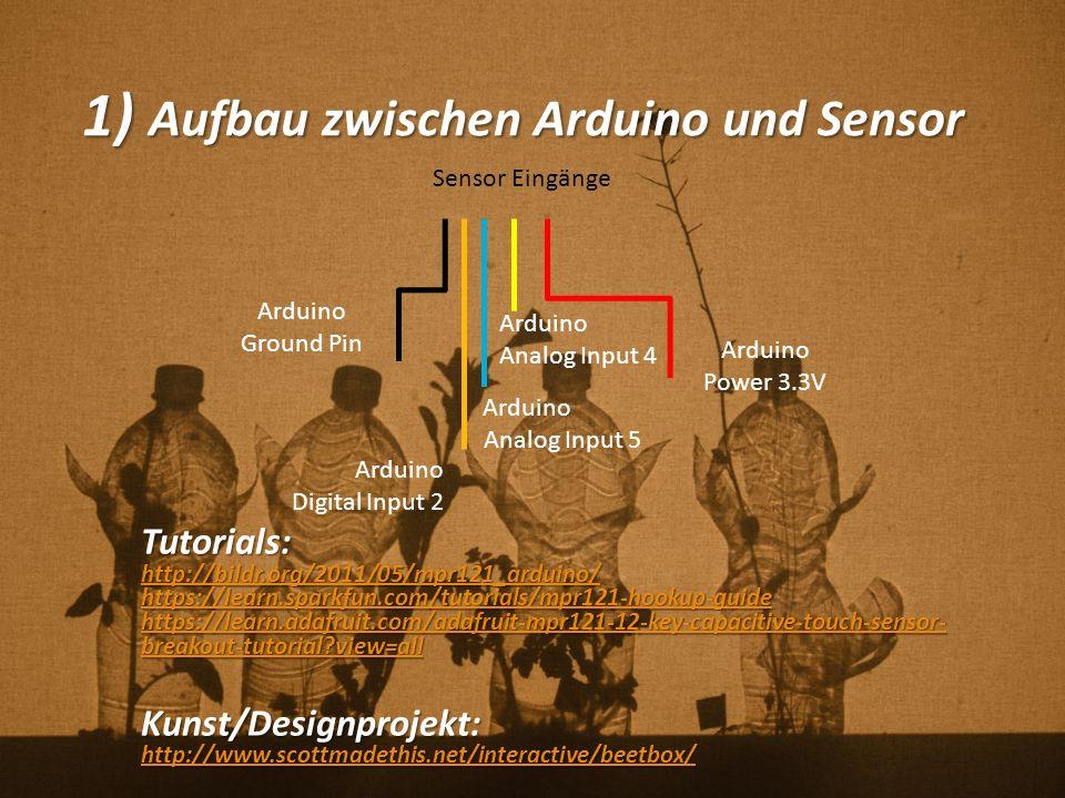 1) Aufbau zwischen Arduino und Sensor