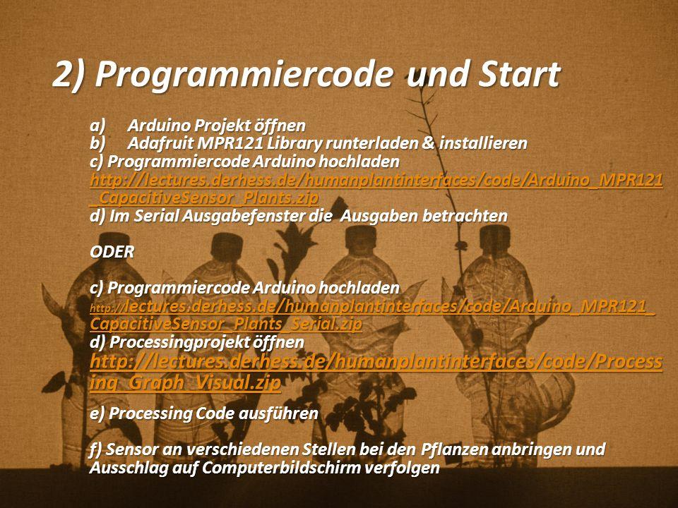 2) Programmiercode und Start
