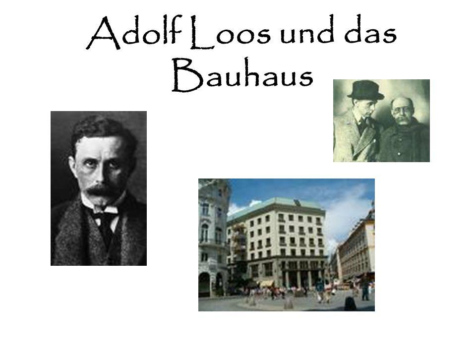 Adolf Loos und das Bauhaus