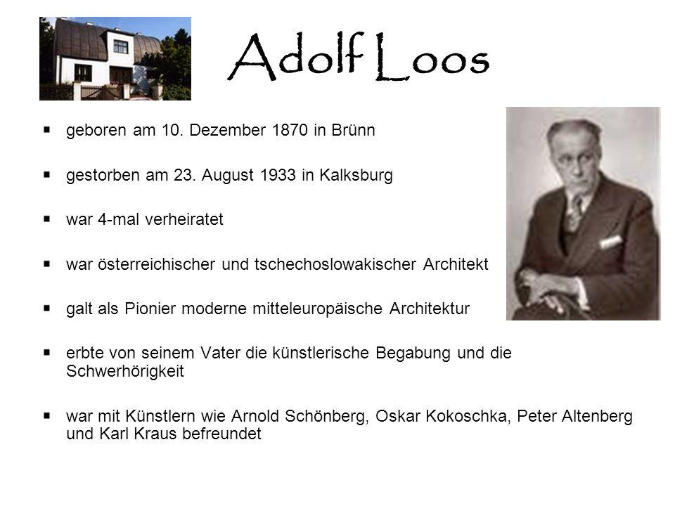 Adolf Loos geboren am 10. Dezember 1870 in Brünn