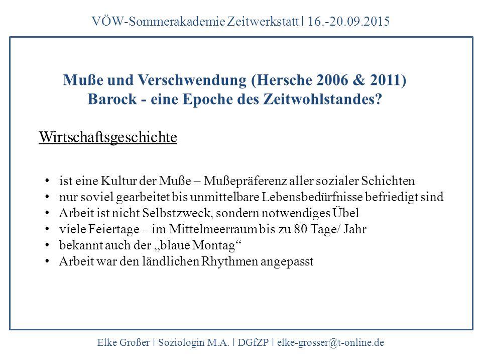 Muße und Verschwendung (Hersche 2006 & 2011)