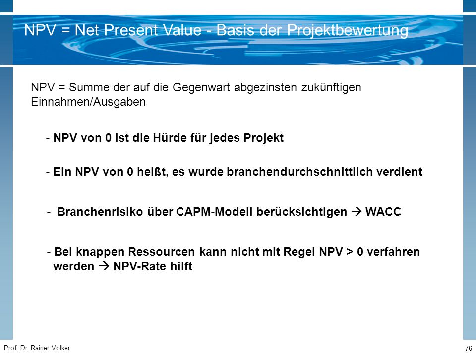 NPV = Net Present Value - Basis der Projektbewertung