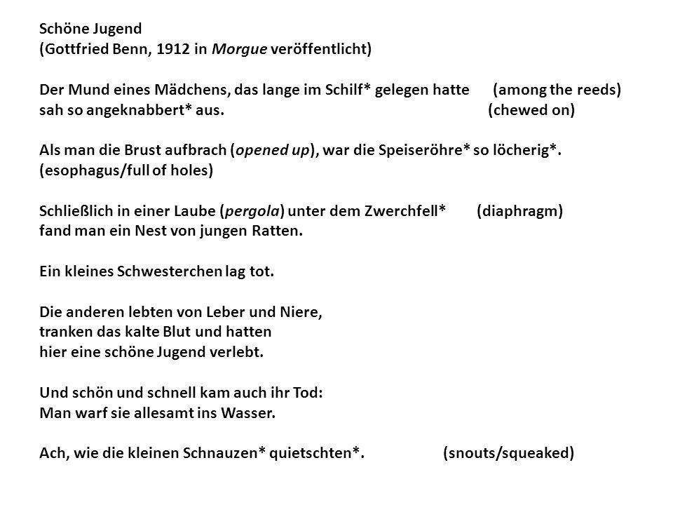 Schöne Jugend (Gottfried Benn, 1912 in Morgue veröffentlicht) Der Mund eines Mädchens, das lange im Schilf* gelegen hatte (among the reeds)