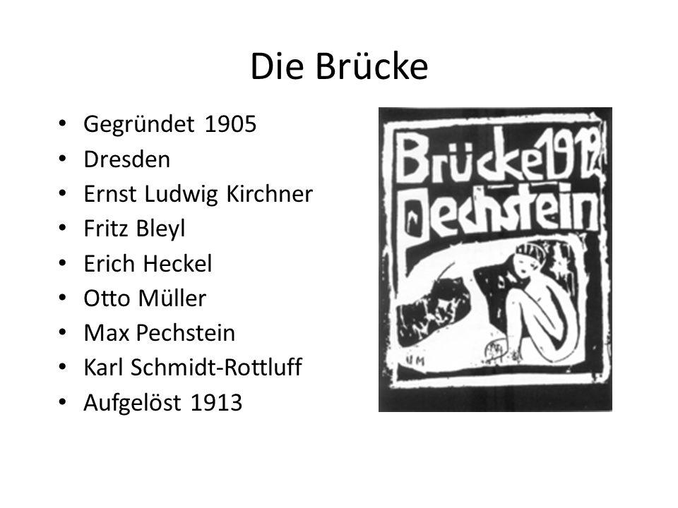 Die Brücke Gegründet 1905 Dresden Ernst Ludwig Kirchner Fritz Bleyl