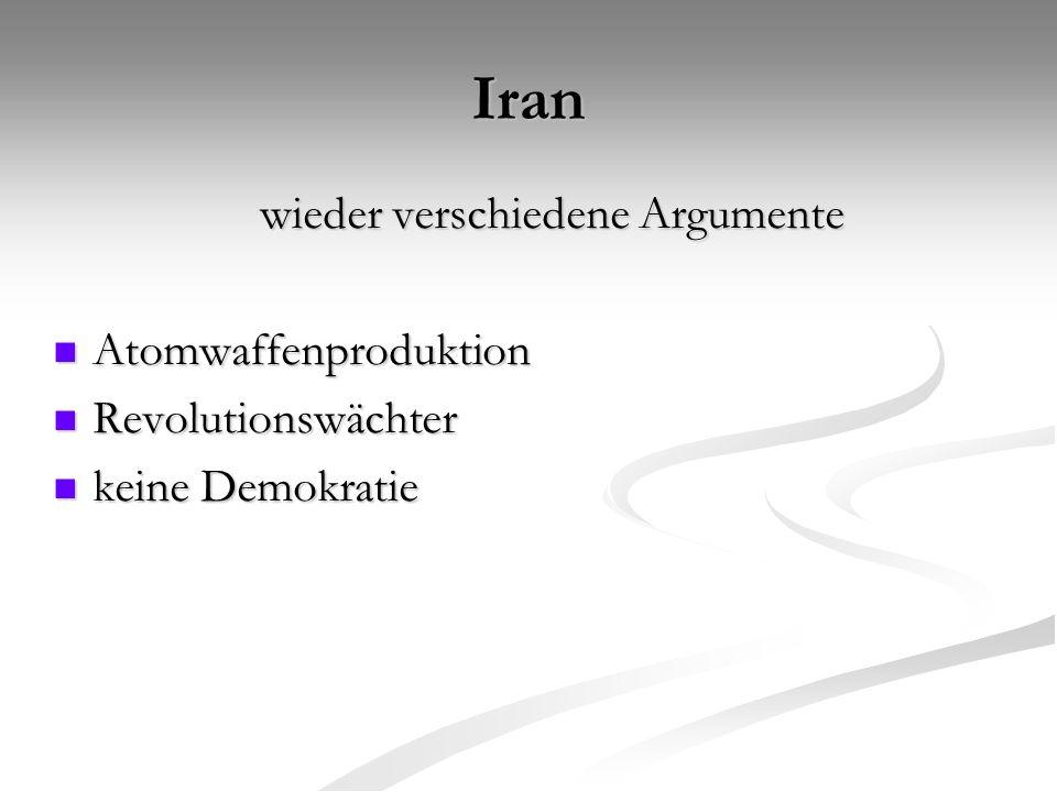 Iran wieder verschiedene Argumente Atomwaffenproduktion