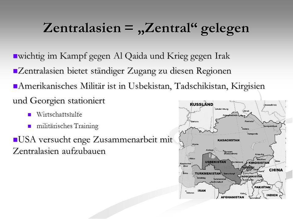 """Zentralasien = """"Zentral gelegen"""