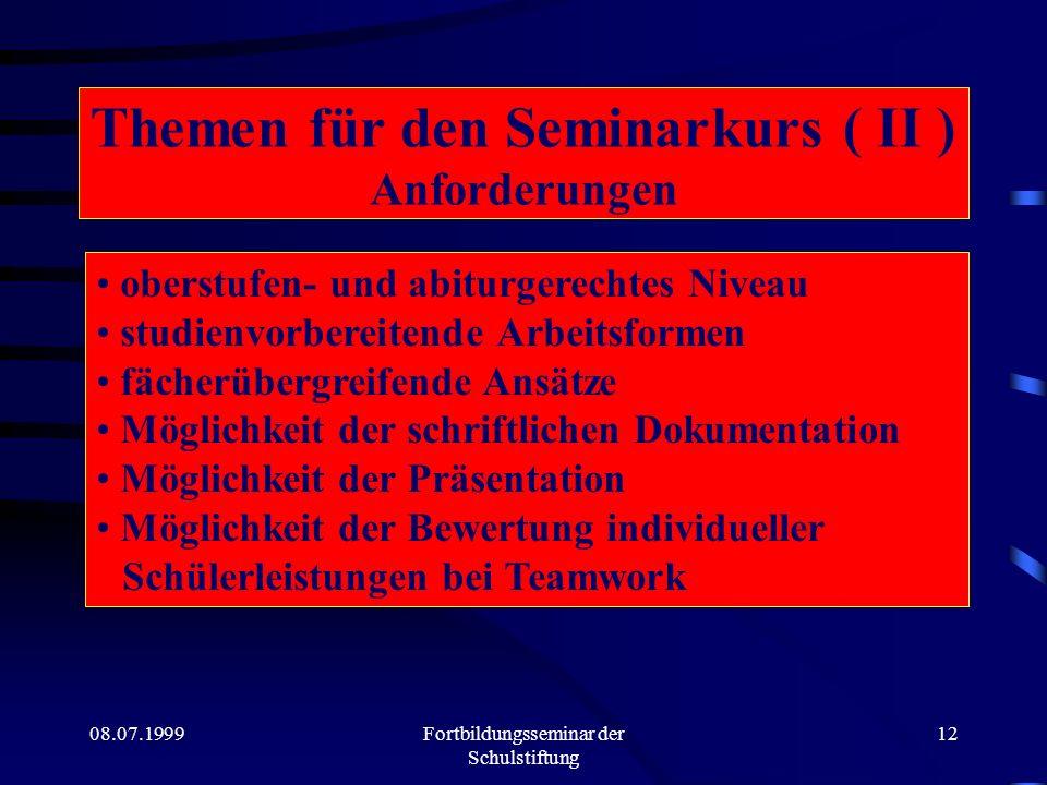 Themen für den Seminarkurs ( II ) Anforderungen