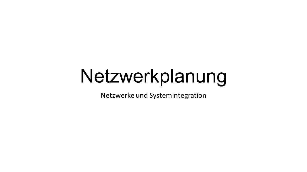 Netzwerke und Systemintegration