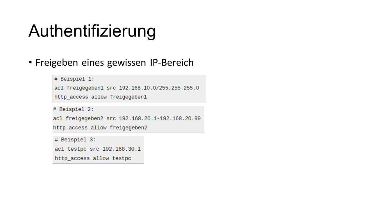 Authentifizierung Freigeben eines gewissen IP-Bereich