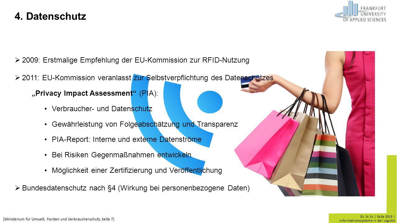 4. Datenschutz 2009: Erstmalige Empfehlung der EU-Kommission zur RFID-Nutzung.