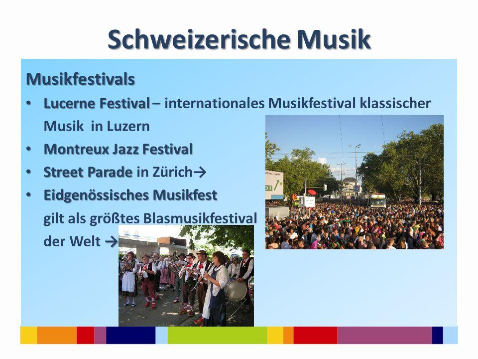Schweizerische Musik Musikfestivals