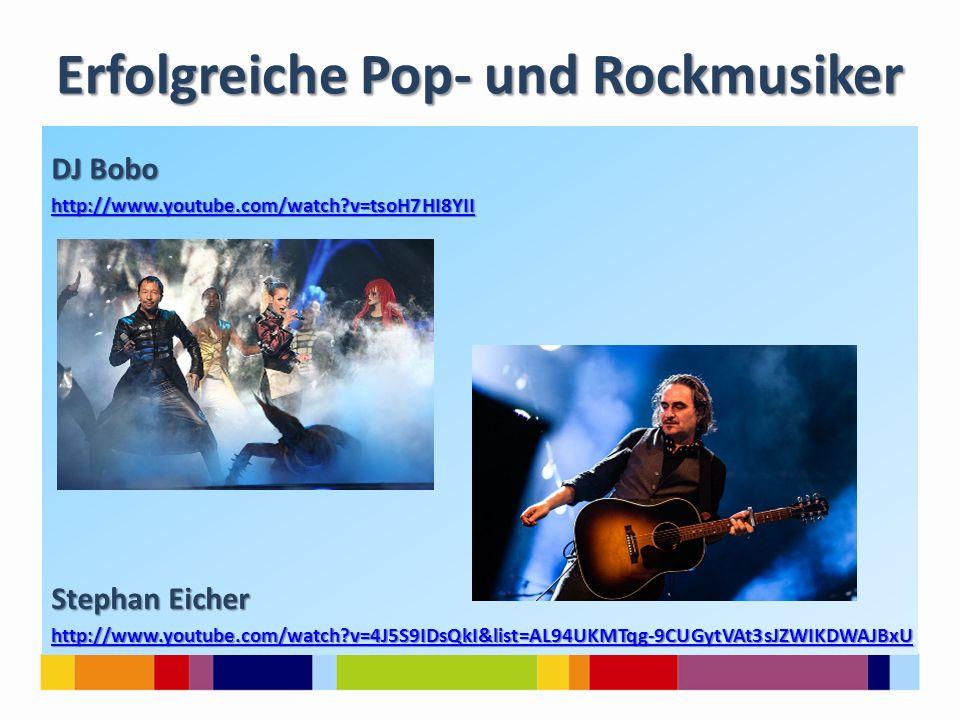 Erfolgreiche Pop- und Rockmusiker