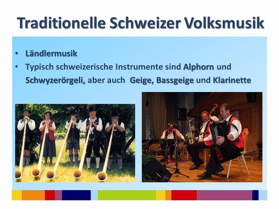 Traditionelle Schweizer Volksmusik