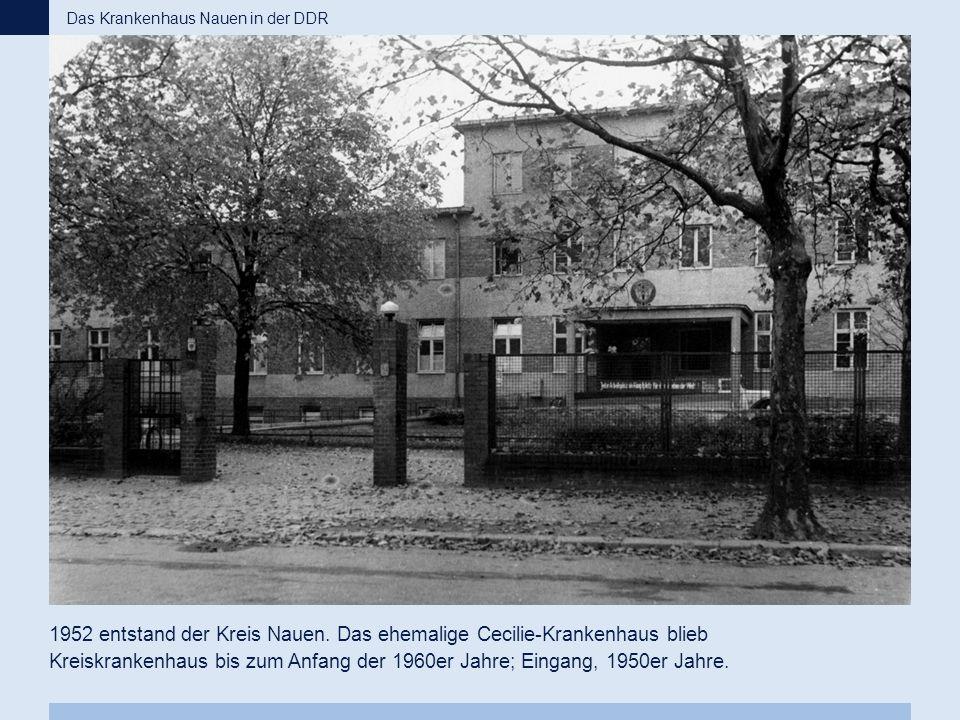 Das Krankenhaus Nauen in der DDR