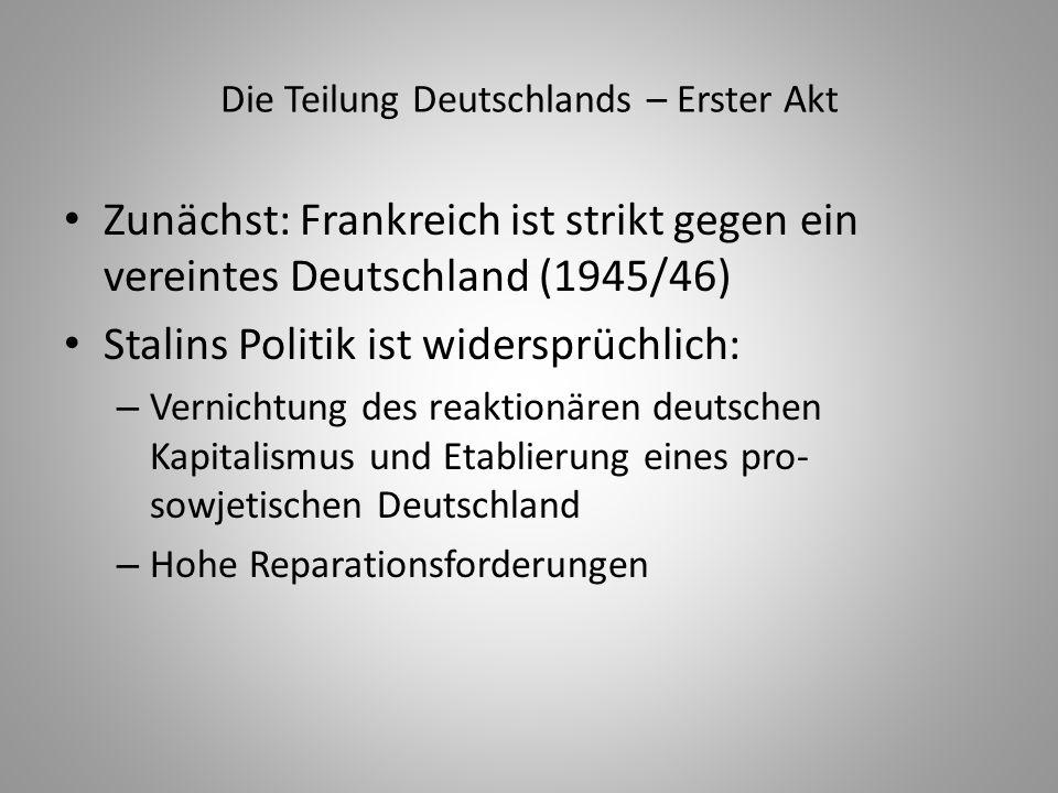 Die Teilung Deutschlands – Erster Akt