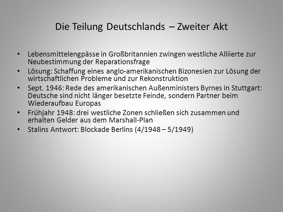 Die Teilung Deutschlands – Zweiter Akt