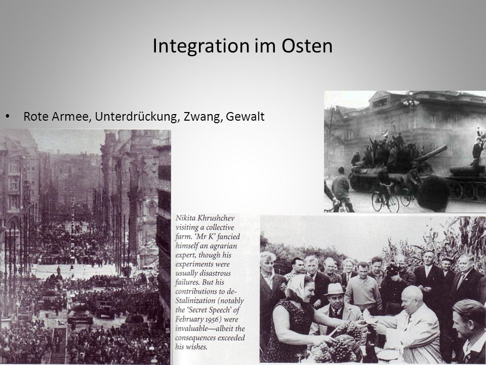 Integration im Osten Rote Armee, Unterdrückung, Zwang, Gewalt