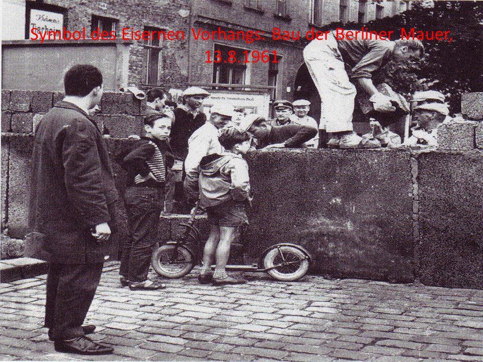 Symbol des Eisernen Vorhangs: Bau der Berliner Mauer, 13.8.1961