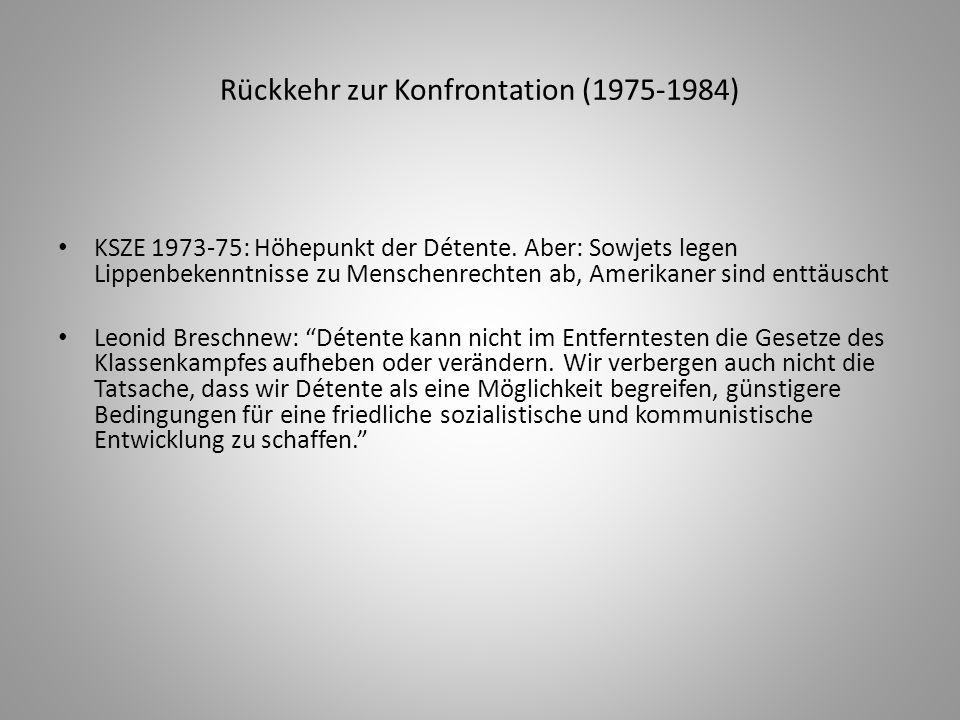 Rückkehr zur Konfrontation (1975-1984)