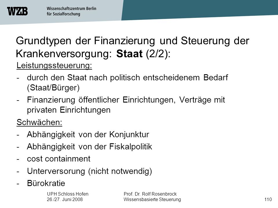 Grundtypen der Finanzierung und Steuerung der Krankenversorgung: Staat (2/2):