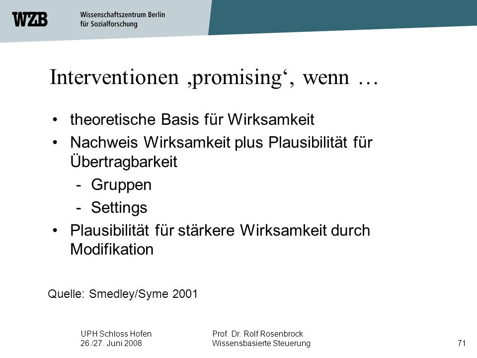 Interventionen ,promising', wenn …