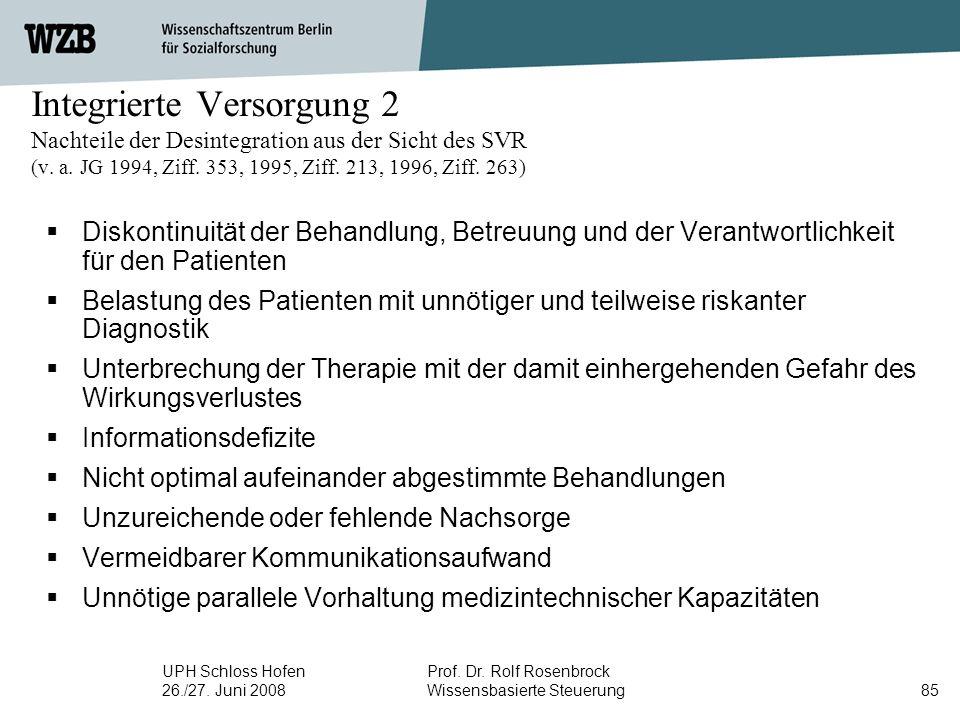 Integrierte Versorgung 2 Nachteile der Desintegration aus der Sicht des SVR (v. a. JG 1994, Ziff. 353, 1995, Ziff. 213, 1996, Ziff. 263)
